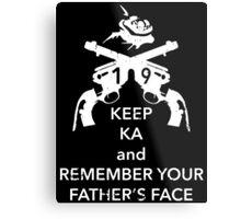 Keep KA - white edition Metal Print