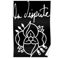 La dispute black flower band Poster