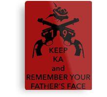 Keep KA - black edition Metal Print