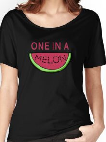 One In A Melon Women's Relaxed Fit T-Shirt