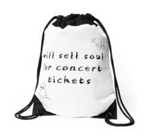 Sell Soul For Concert Tickets Drawstring Bag