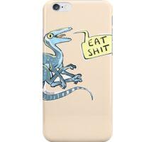 eat shit iPhone Case/Skin