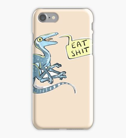 eat shit iPhone Case/Skin