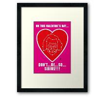 Sirius pun Valentine Framed Print
