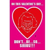 Sirius pun Valentine Photographic Print