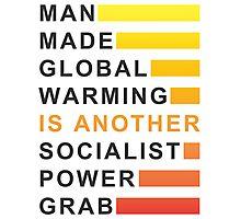 Socialist Power Grab Photographic Print