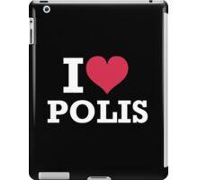I <3 Polis iPad Case/Skin