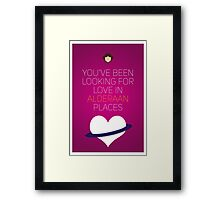 You've Been Looking For Love In Alderaan Places - Star Wars Love Framed Print