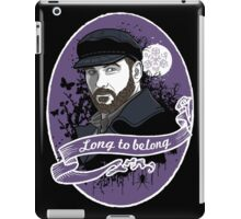 Long to belong iPad Case/Skin