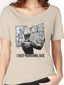 "I ""hate"" Handsome Jack Women's Relaxed Fit T-Shirt"