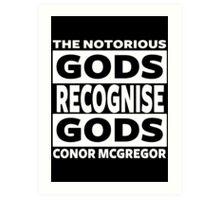 Conor Mcgregor, Gods Recognise Gods Art Print
