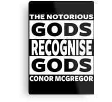 Conor Mcgregor, Gods Recognise Gods Metal Print