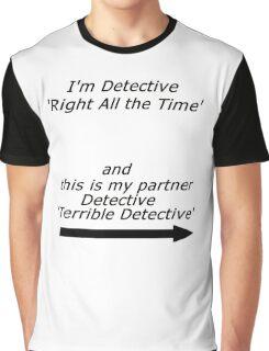 Brooklyn Nine Nine - Detective Terrible Detective Quote Graphic T-Shirt