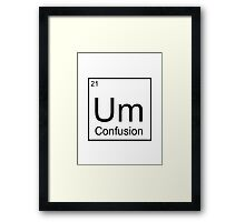 The Element of Confusion  Framed Print