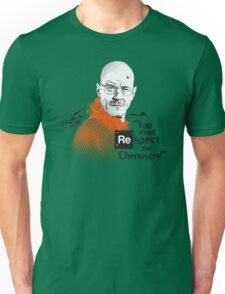 """You Must Respect The Chemistry!"" Unisex T-Shirt"