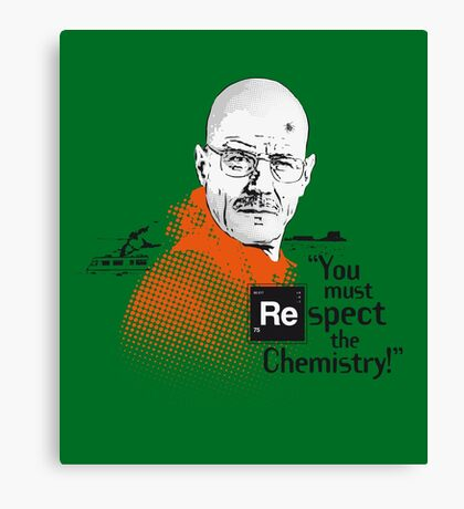 """You Must Respect The Chemistry!"" Canvas Print"