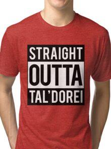Straight Outta Tal'Dorei Tri-blend T-Shirt