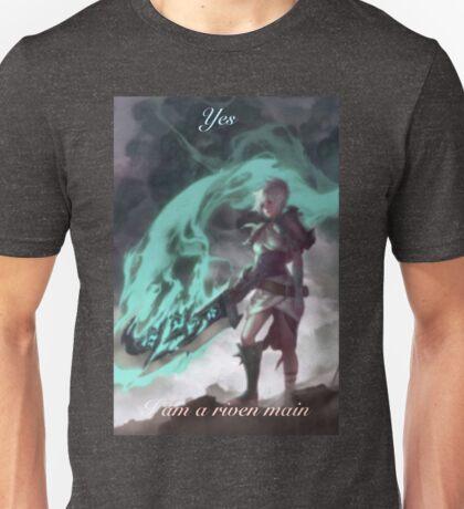 yes, i'm a riven main Unisex T-Shirt