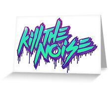 Kill The Noise Logo Greeting Card