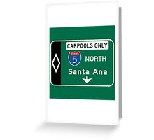 Santa Ana, Road Sign, California Greeting Card