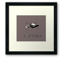I want to believe - X Files Framed Print
