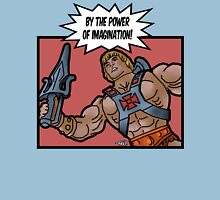 By The Power of Imagination! Unisex T-Shirt