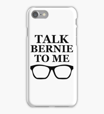 Talk Bernie To Me iPhone Case/Skin