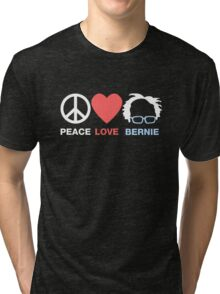 Peace, Love, Bernie Tri-blend T-Shirt