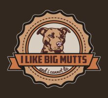 I Like Big Mutts by AngryMongo