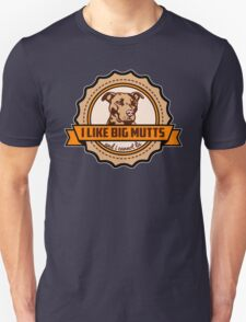 I Like Big Mutts T-Shirt