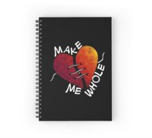Hey you... Make me whole! (2) Spiral Notebook