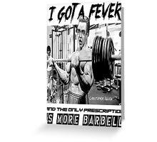 Christopher Bulken - More Barbell Greeting Card