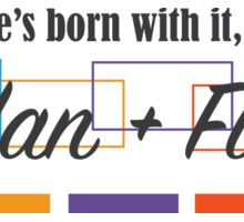 Rodan + Fields Born With It Sticker
