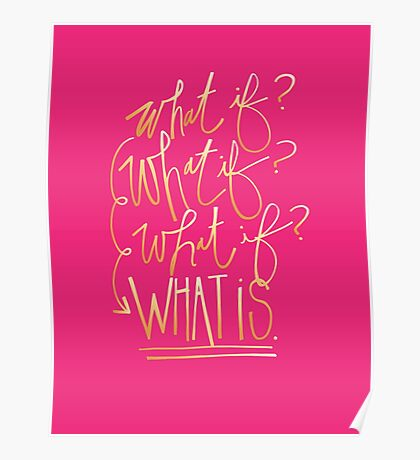 What if? What if? What if? What is. Poster