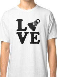 Badminton love Classic T-Shirt