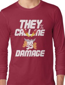 They Call Me Damage Long Sleeve T-Shirt