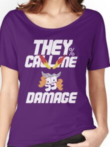 They Call Me Damage Women's Relaxed Fit T-Shirt