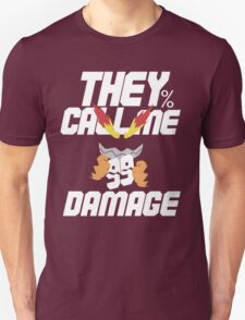 They Call Me Damage T-Shirt