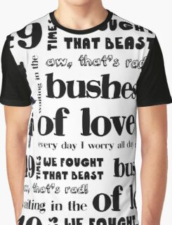 Bushes of Love Graphic T-Shirt