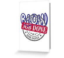 Job Done 2 Greeting Card