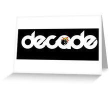 Decade + The Hundreds Greeting Card