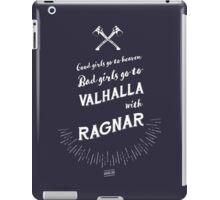 Bad girls go to Valhalla... with Ragnar! iPad Case/Skin