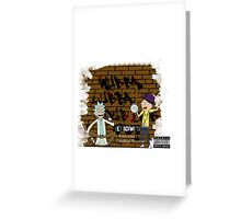 Rick & Morty - Get Schwifty! Greeting Card