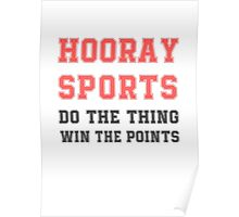 Hooray Sports Poster