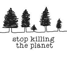 'Stop Killing The Planet' Sketch Print by Sian Kjellberg