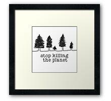 'Stop Killing The Planet' Sketch Print Framed Print