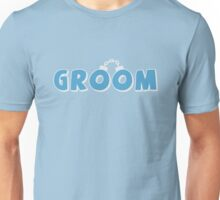 Funny groom text Unisex T-Shirt