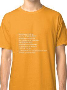 Media Pending Classic T-Shirt