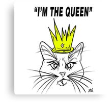 I'm The Queen - Cat Design Canvas Print