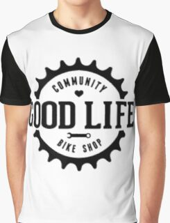 Good life Graphic T-Shirt